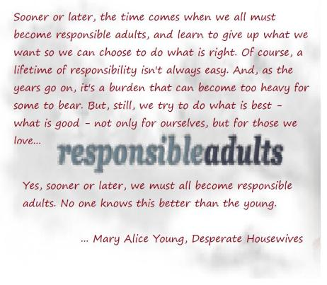 on being responsible quotes here and there